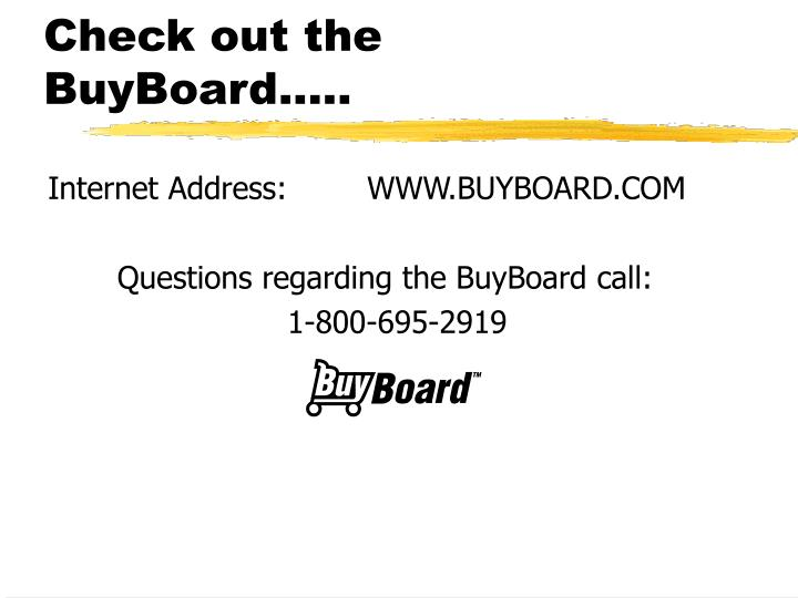Check out the BuyBoard.....