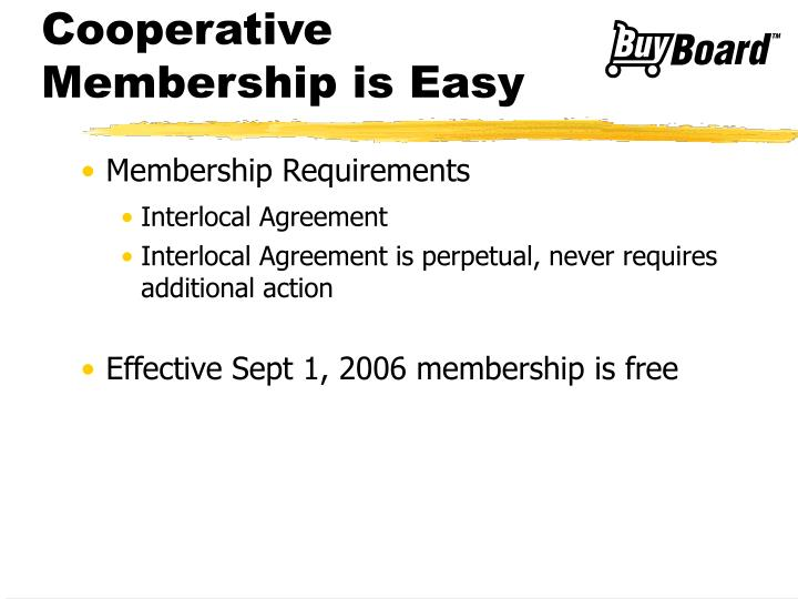 Cooperative Membership is Easy