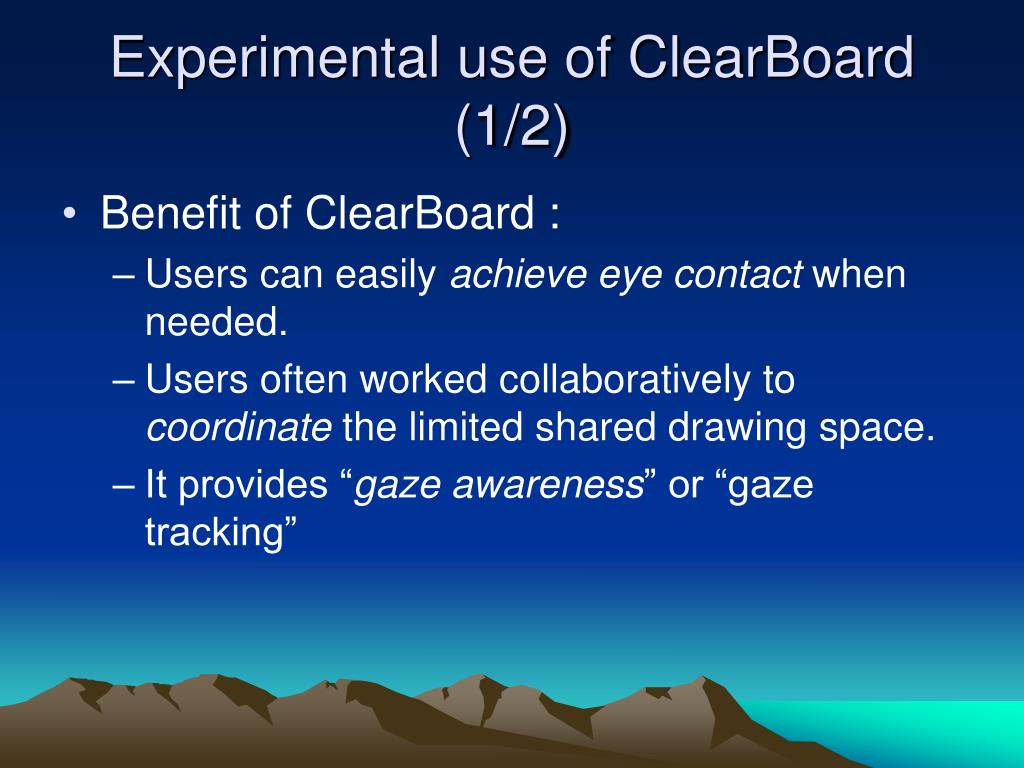 Experimental use of ClearBoard (1/2)