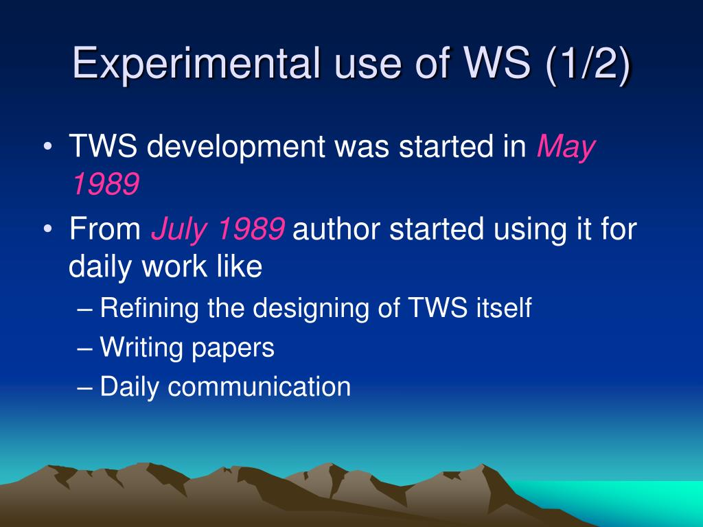 Experimental use of WS (1/2)