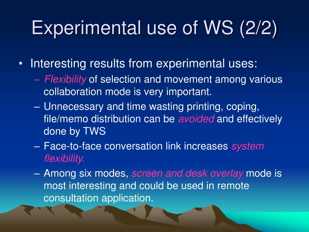 Experimental use of WS (2/2)