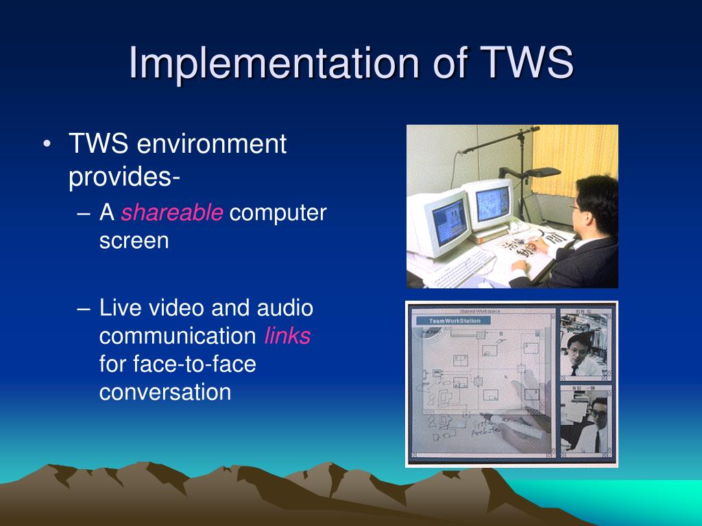 Implementation of TWS