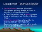 lesson from teamworkstation