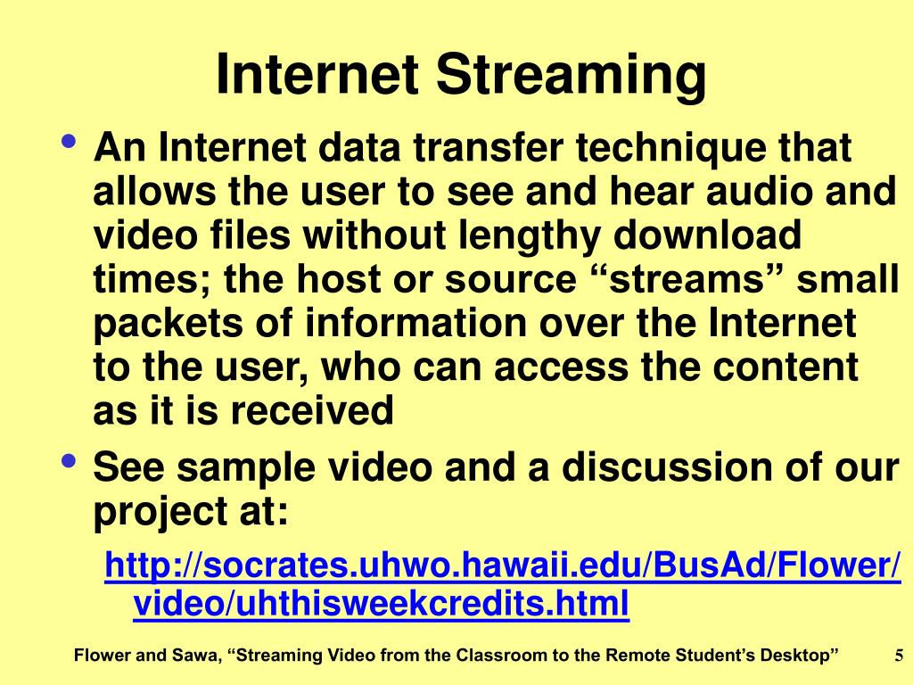 Internet Streaming