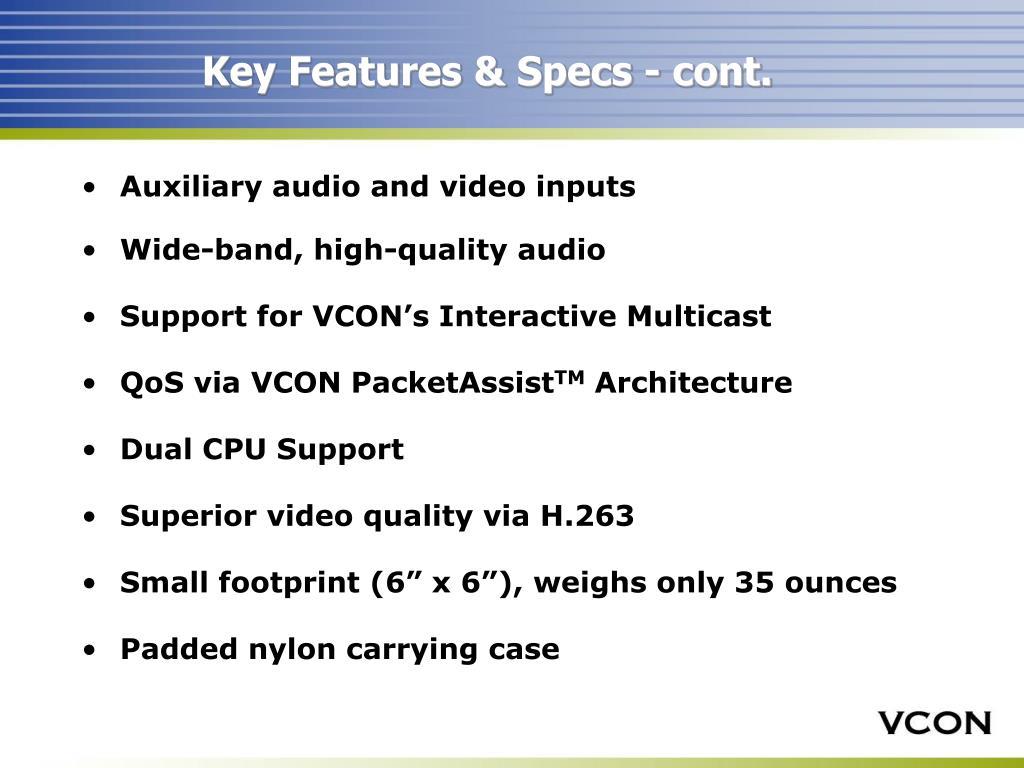 Key Features & Specs - cont.