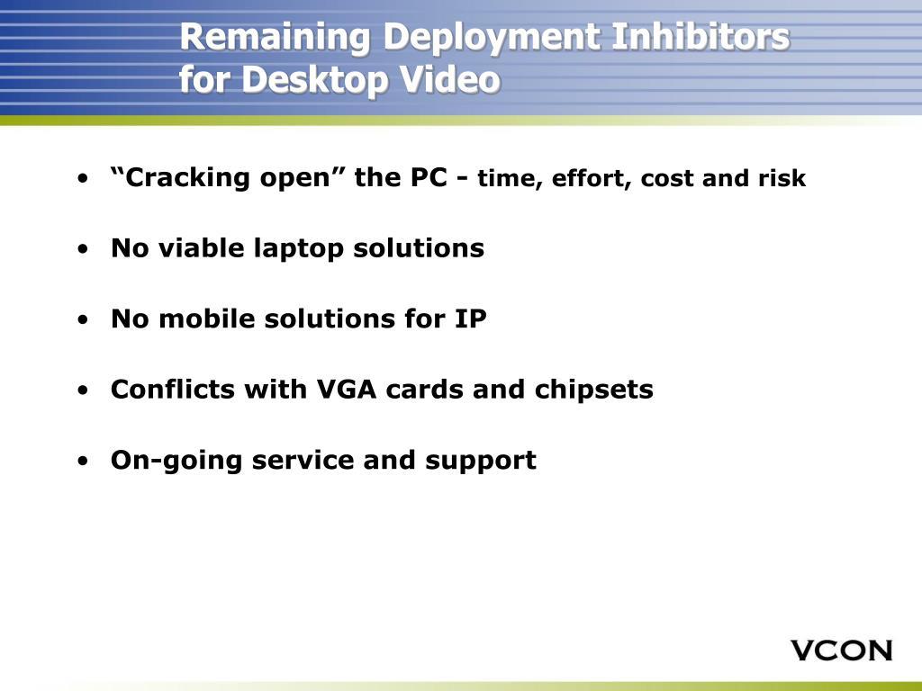 Remaining Deployment Inhibitors