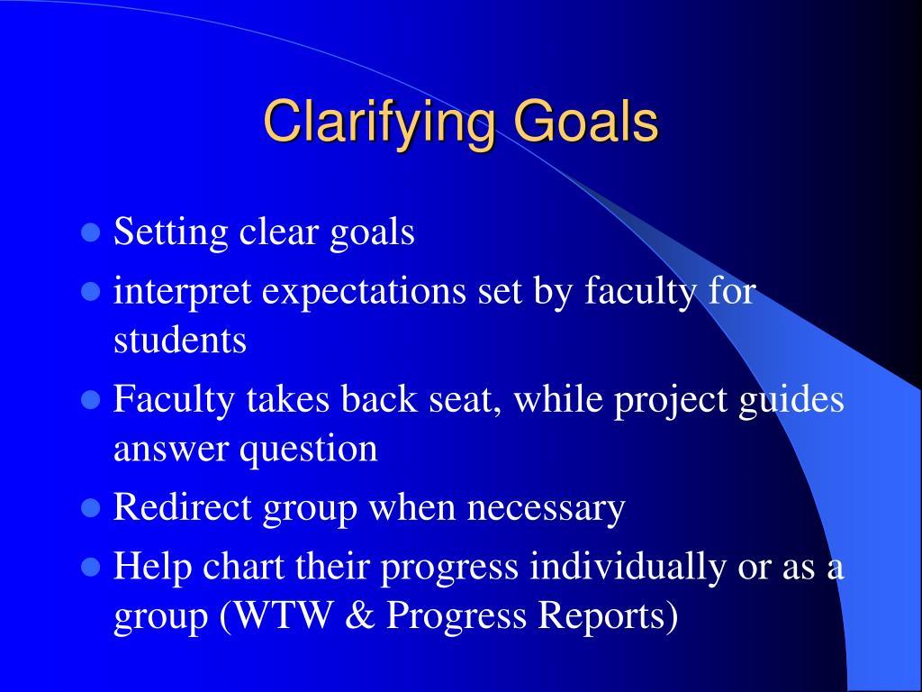 Clarifying Goals
