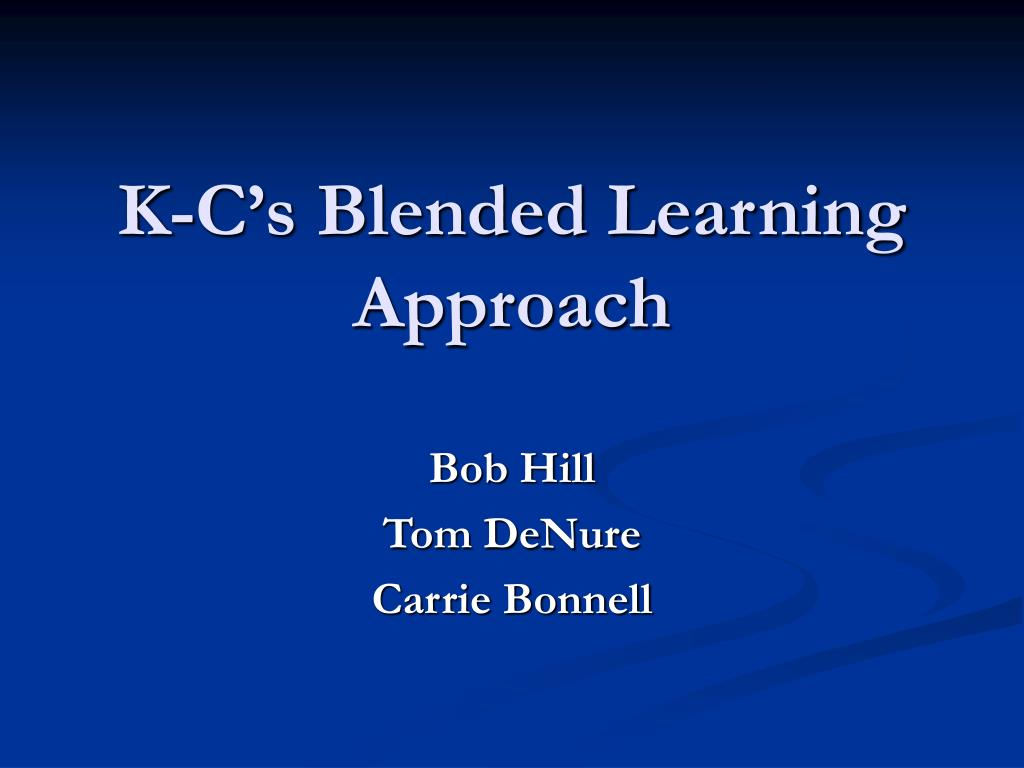 K-C's Blended Learning Approach