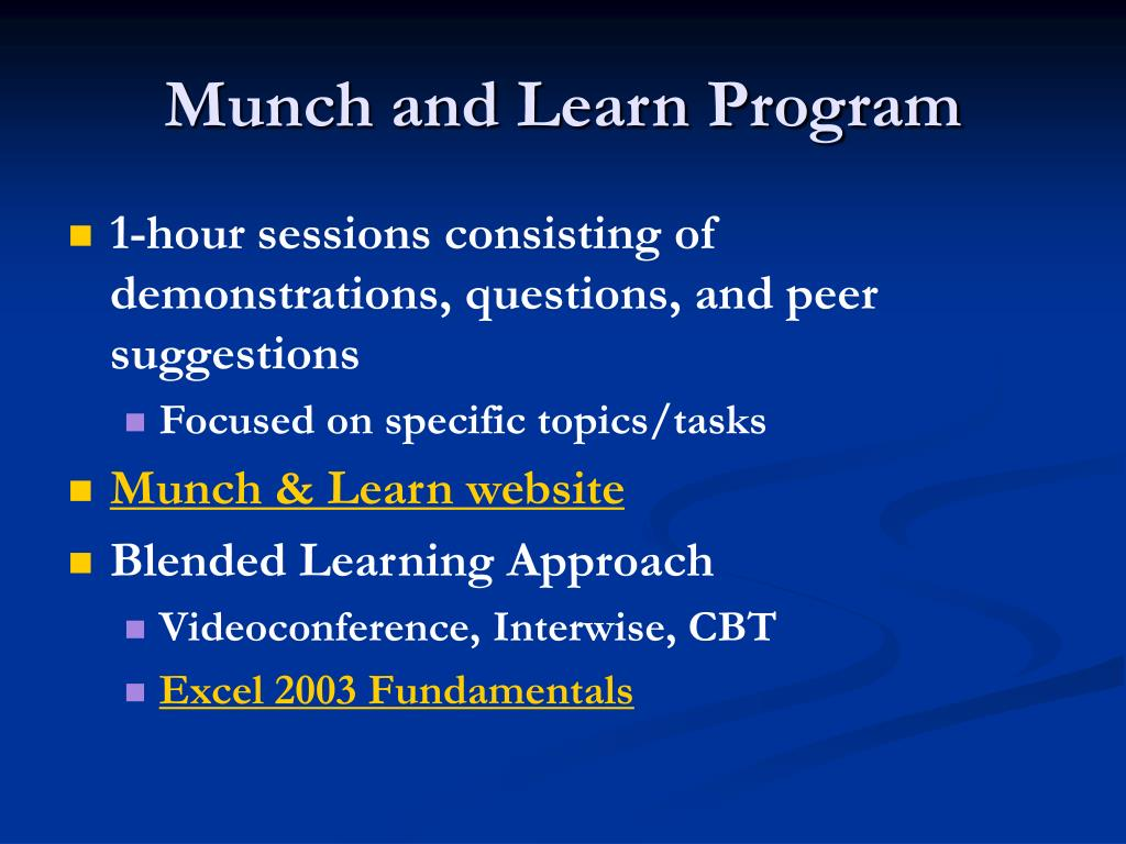 Munch and Learn Program