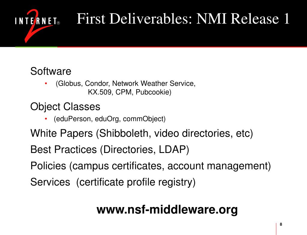 First Deliverables: NMI Release 1