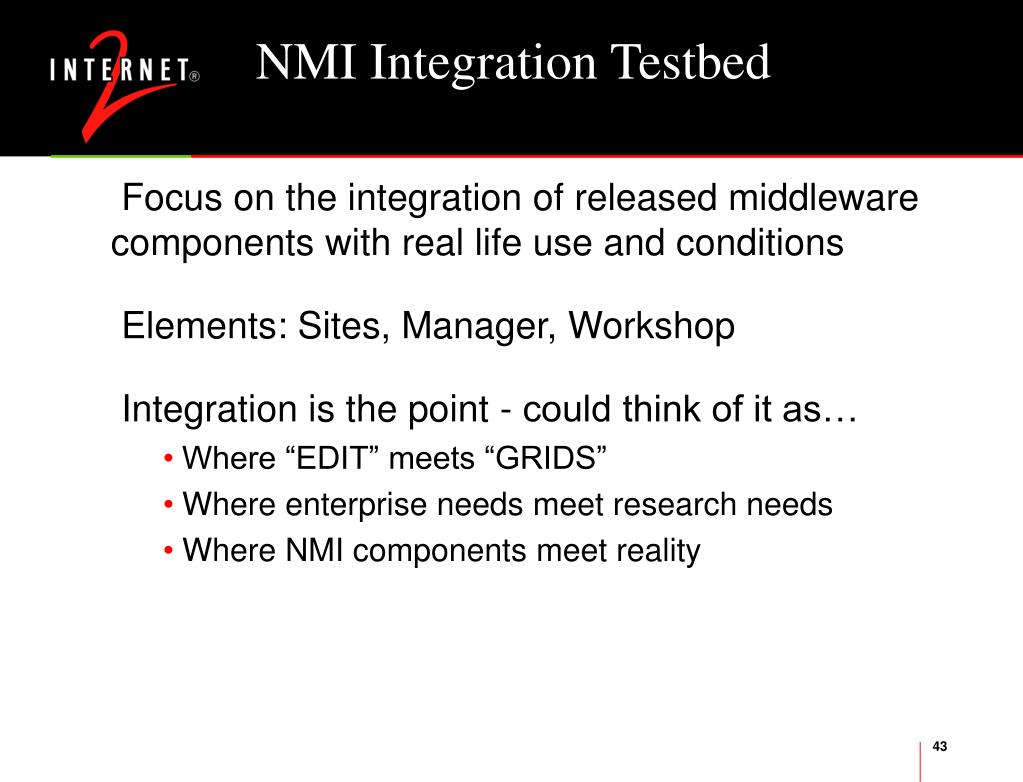NMI Integration Testbed
