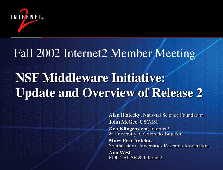 Nsf middleware initiative update and overview of release 2