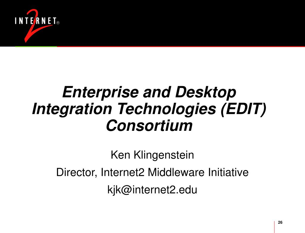 Enterprise and Desktop Integration Technologies (EDIT) Consortium