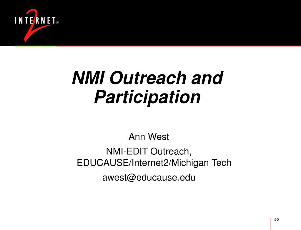 NMI Outreach and Participation