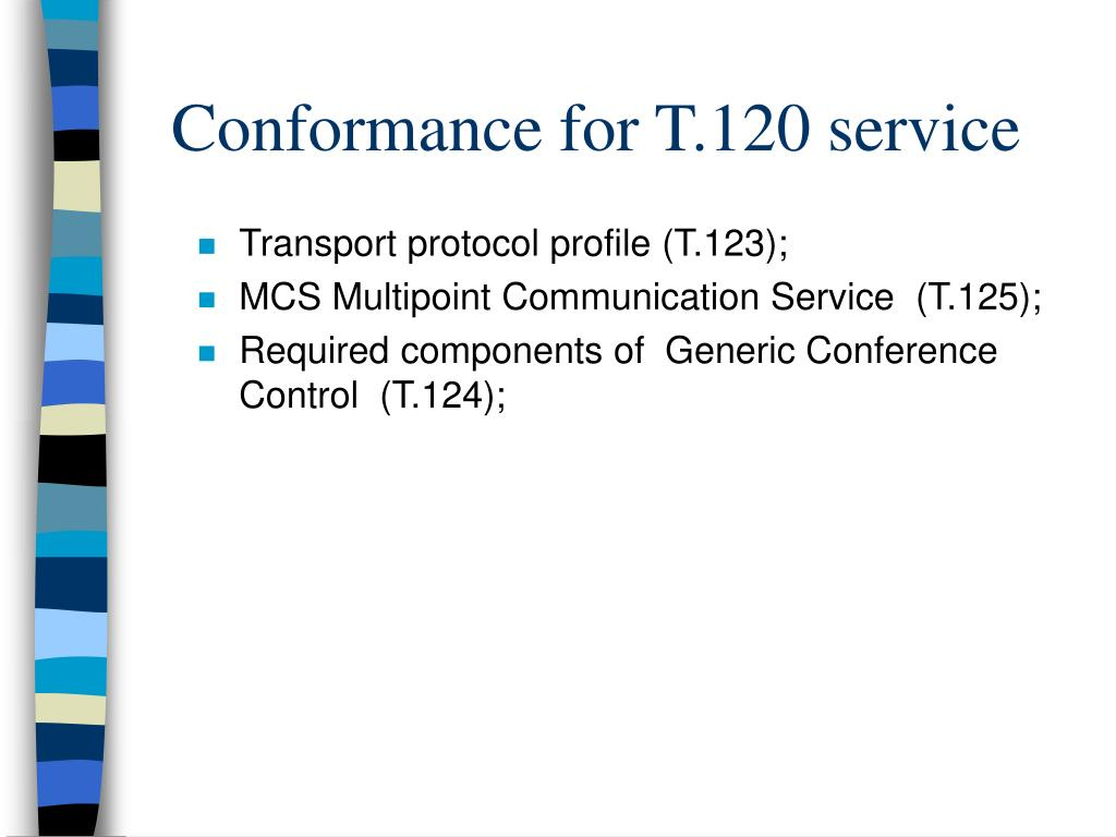 Conformance for T.120 service