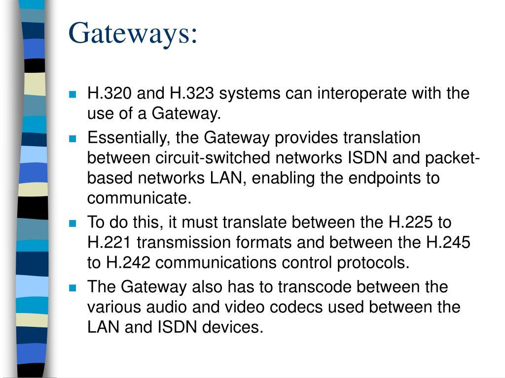 Gateways: