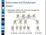 interconnected gatekeeper zones