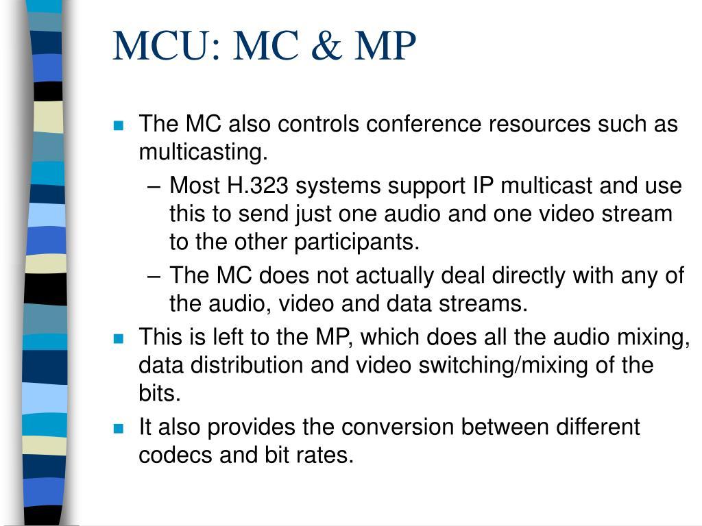 MCU: MC & MP