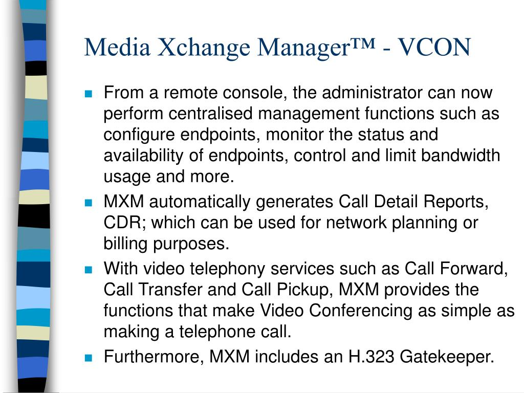 Media Xchange Manager™ - VCON