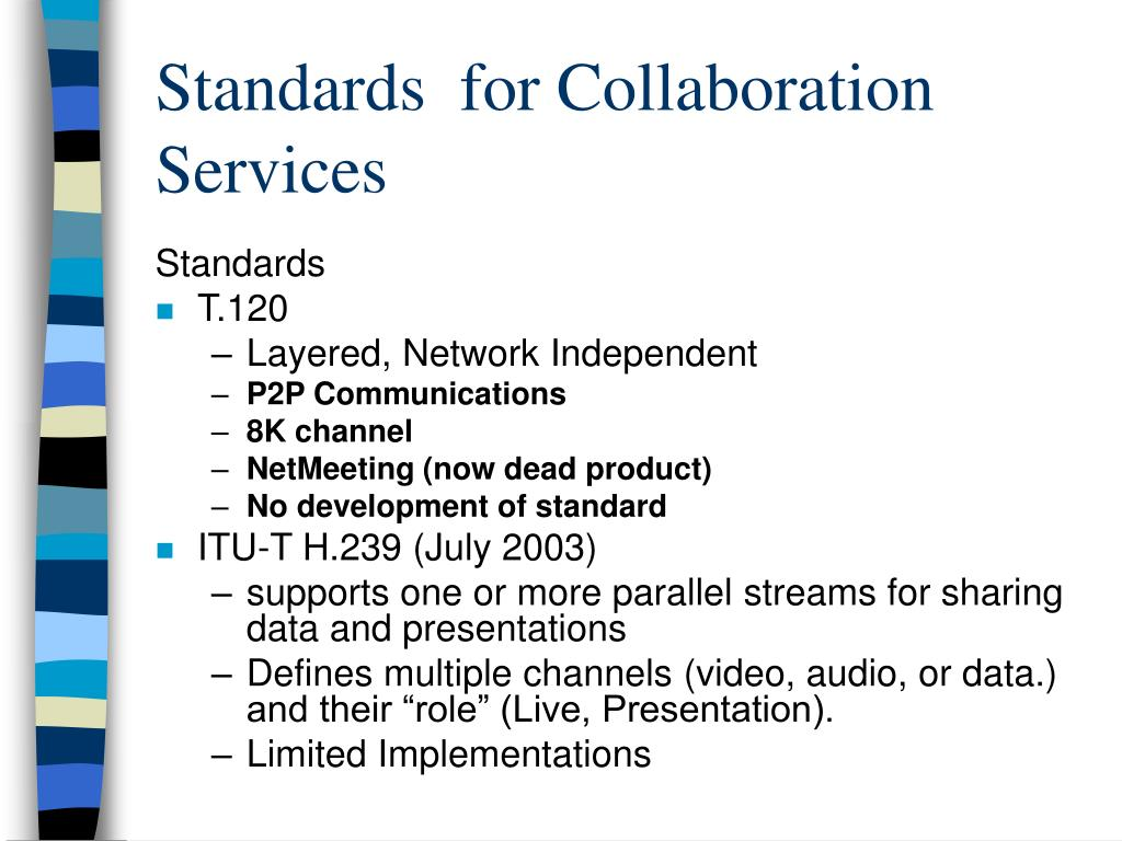 Standards  for Collaboration Services