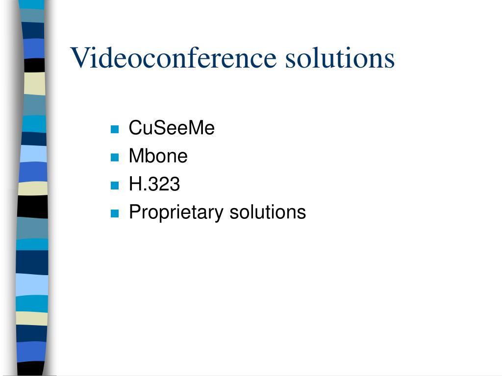 Videoconference solutions