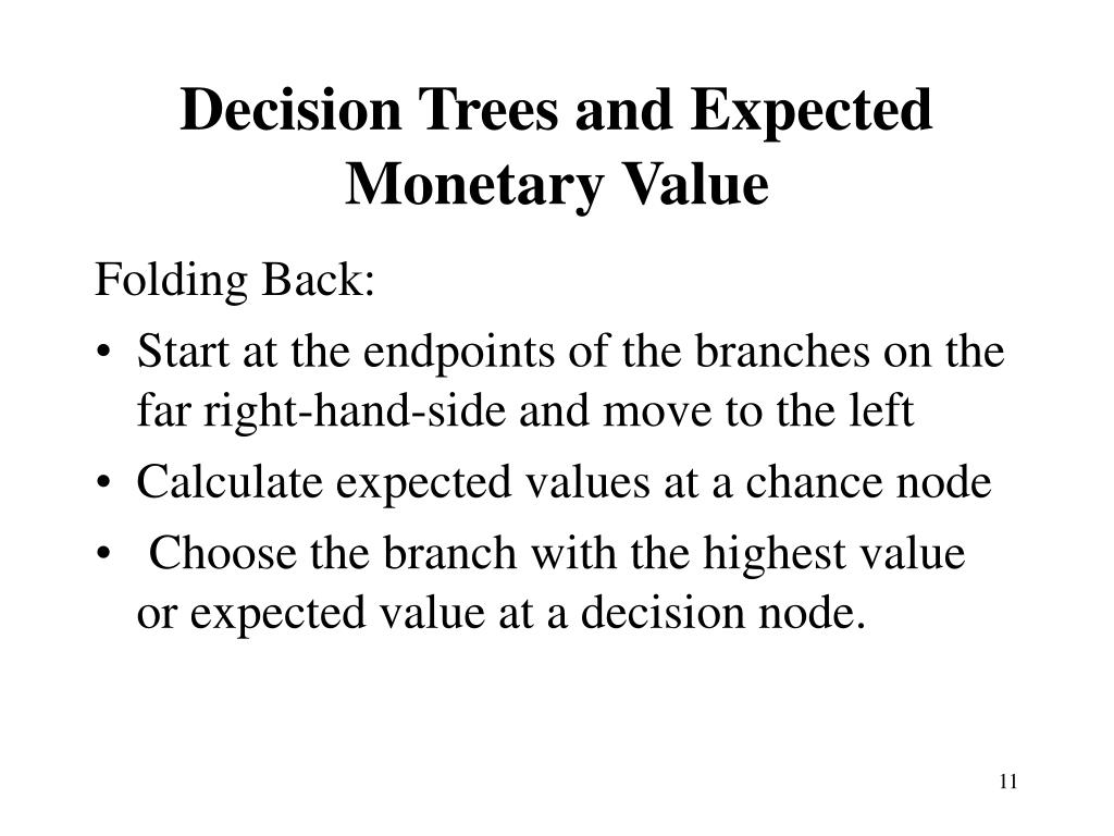 Decision Trees and Expected Monetary Value