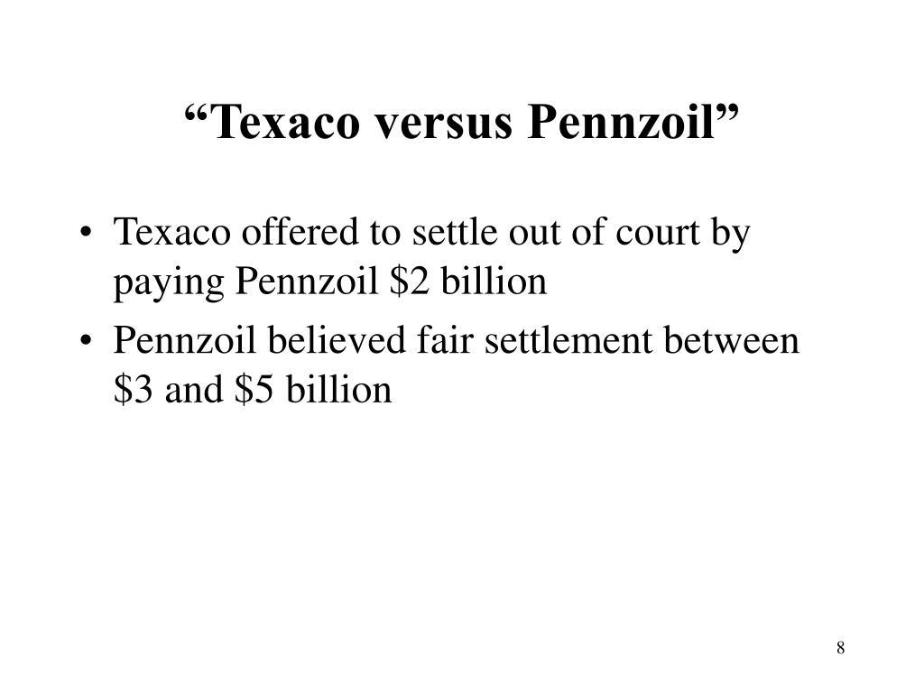 """""""Texaco versus Pennzoil"""""""