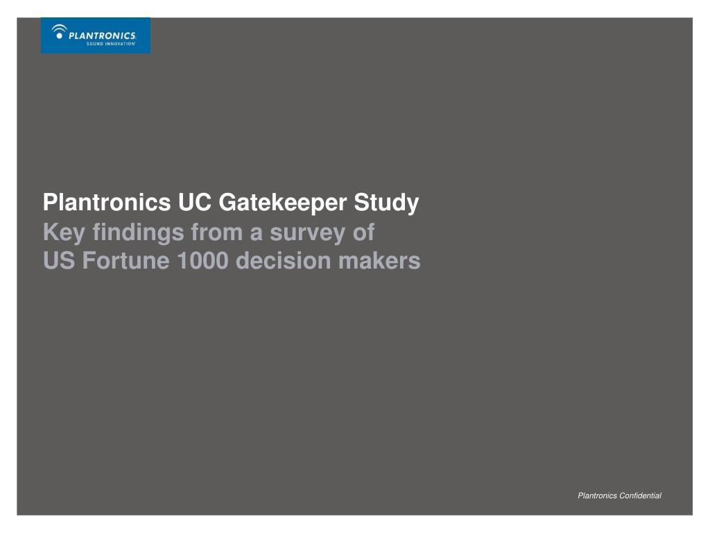 Plantronics UC Gatekeeper Study