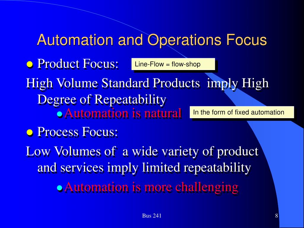 Automation and Operations Focus