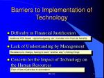 barriers to implementation of technology