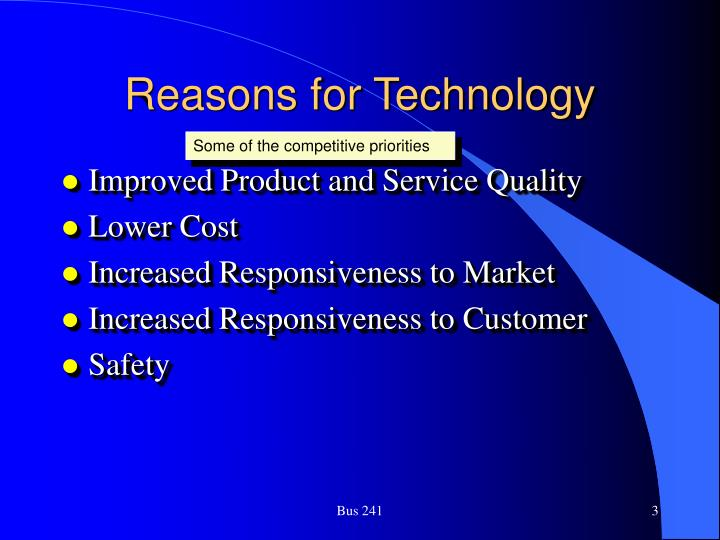 Reasons for technology