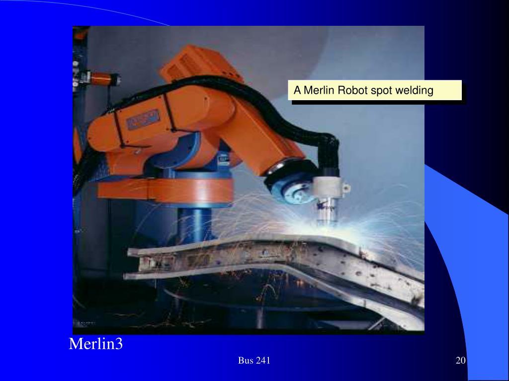 A Merlin Robot spot welding