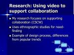 research using video to support collaboration