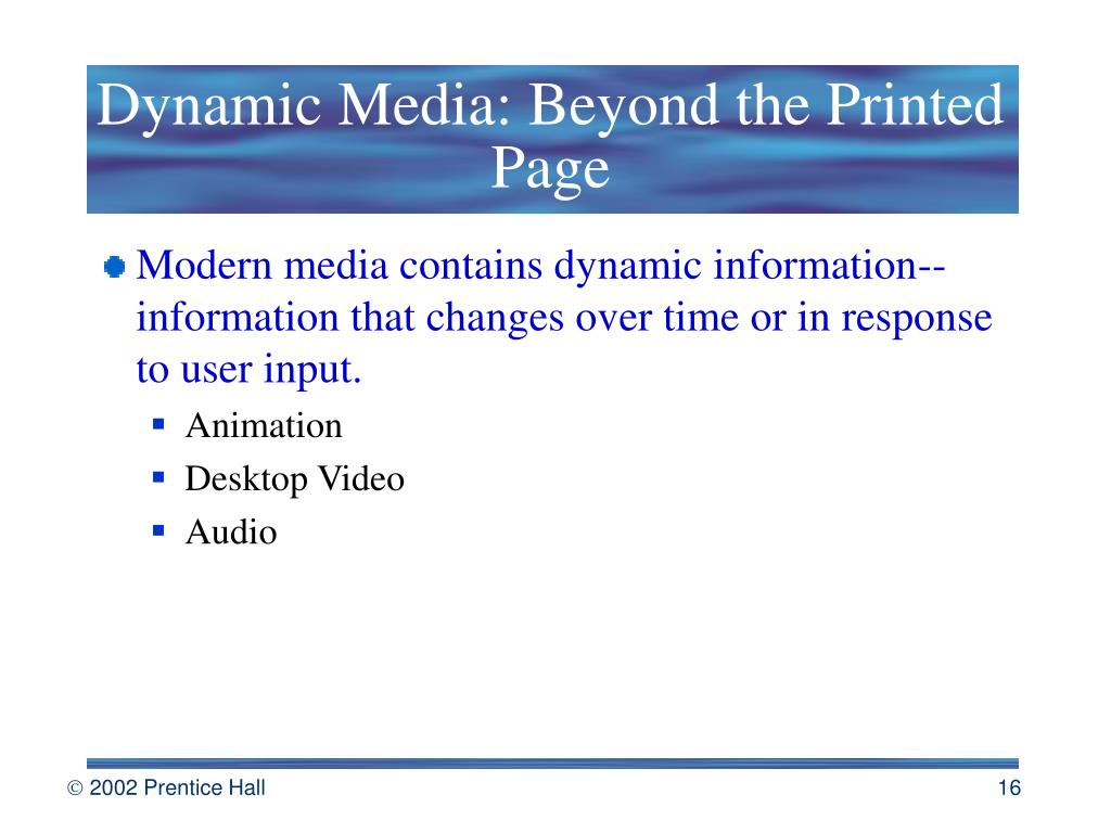 Dynamic Media: Beyond the Printed Page