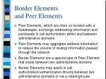border elements and peer elements
