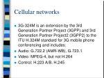 cellular networks13