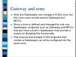 gateway and zone