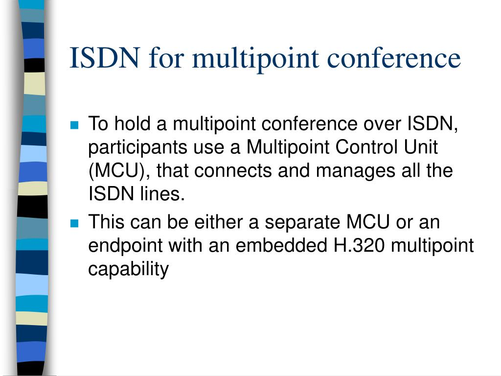 ISDN for multipoint conference