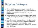 neighbour gatekeepers