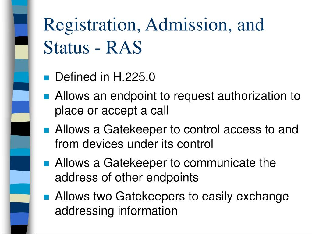Registration, Admission, and Status - RAS