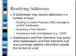 resolving addresses