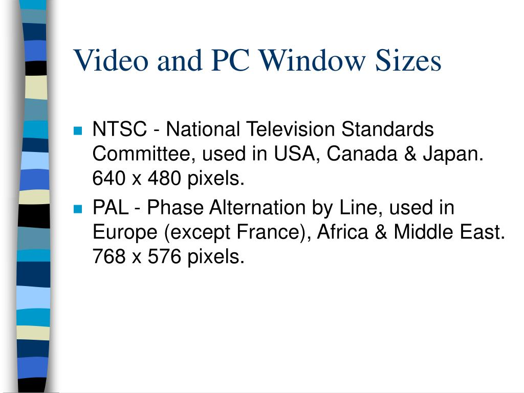 Video and PC Window Sizes