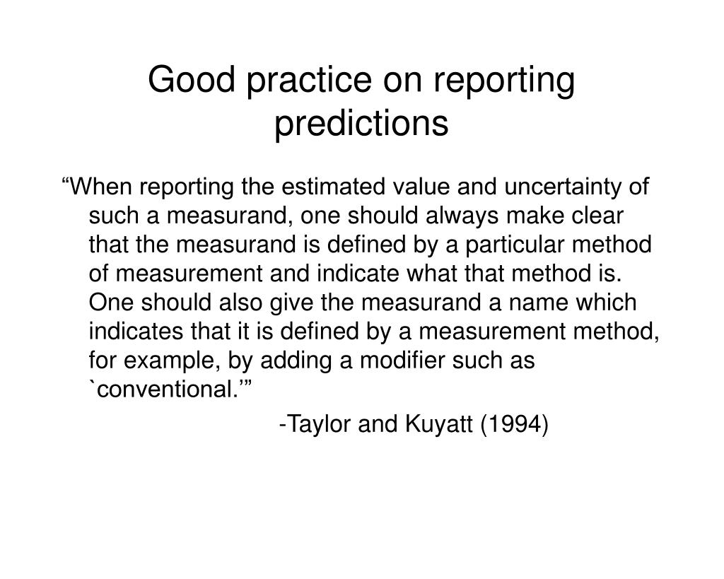 Good practice on reporting predictions