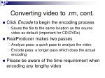 converting video to rm cont13