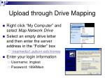 upload through drive mapping
