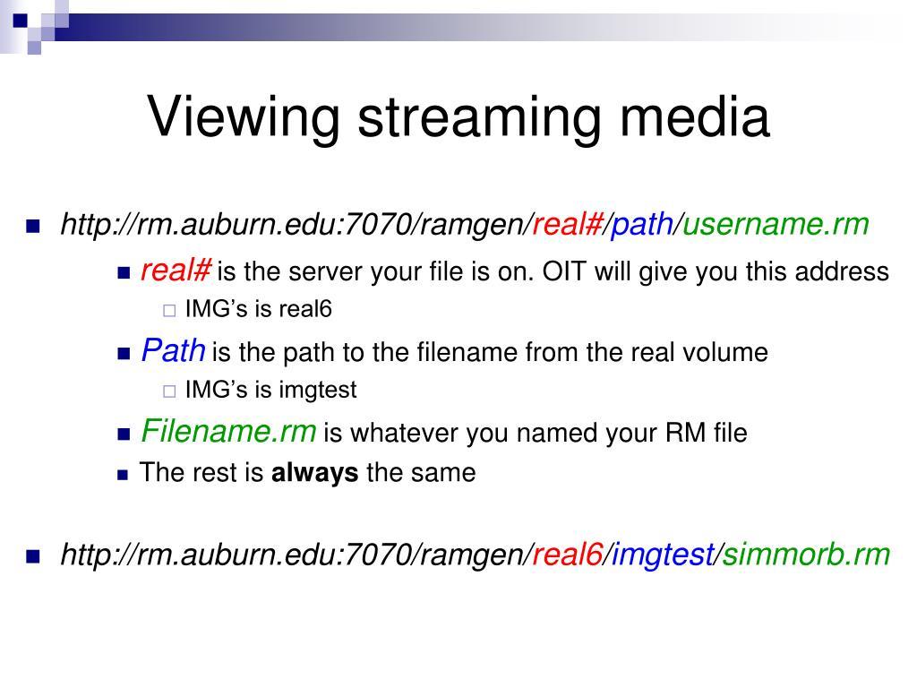 Viewing streaming media