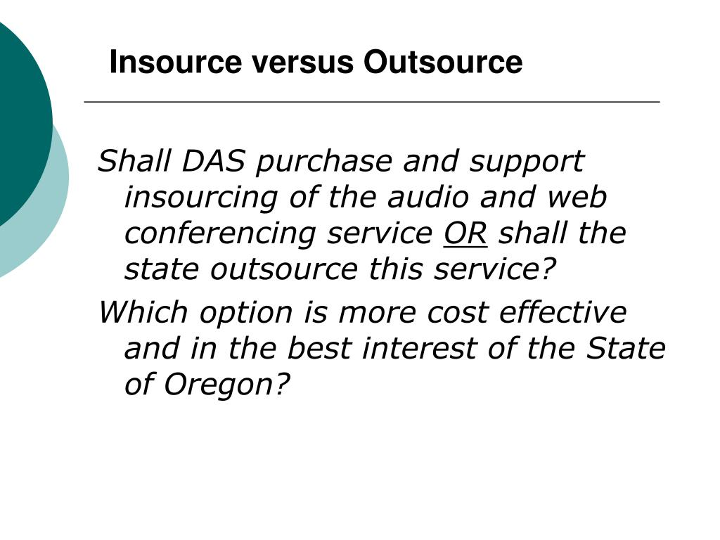 Insource versus Outsource