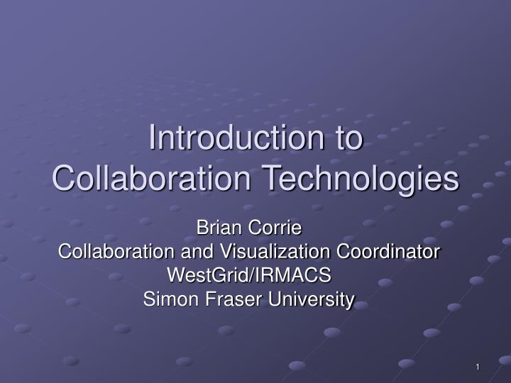 Introduction to collaboration technologies l.jpg