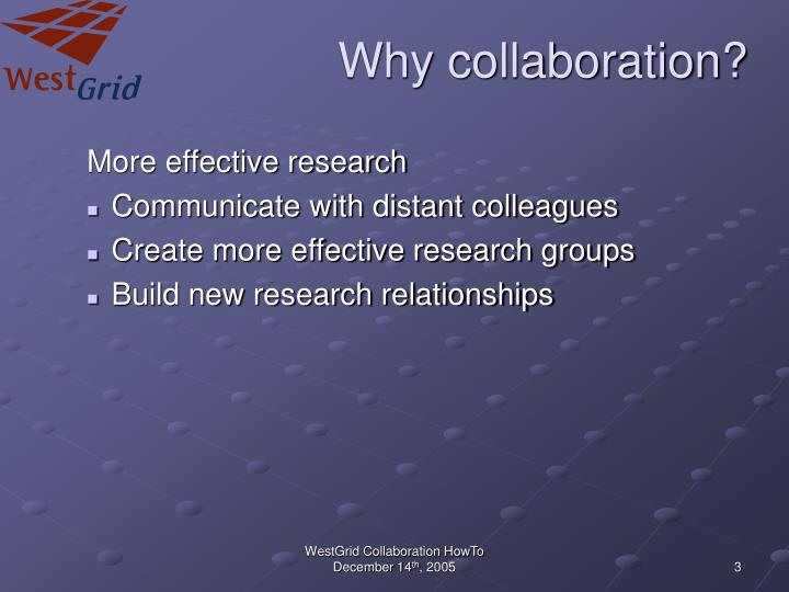 Why collaboration l.jpg