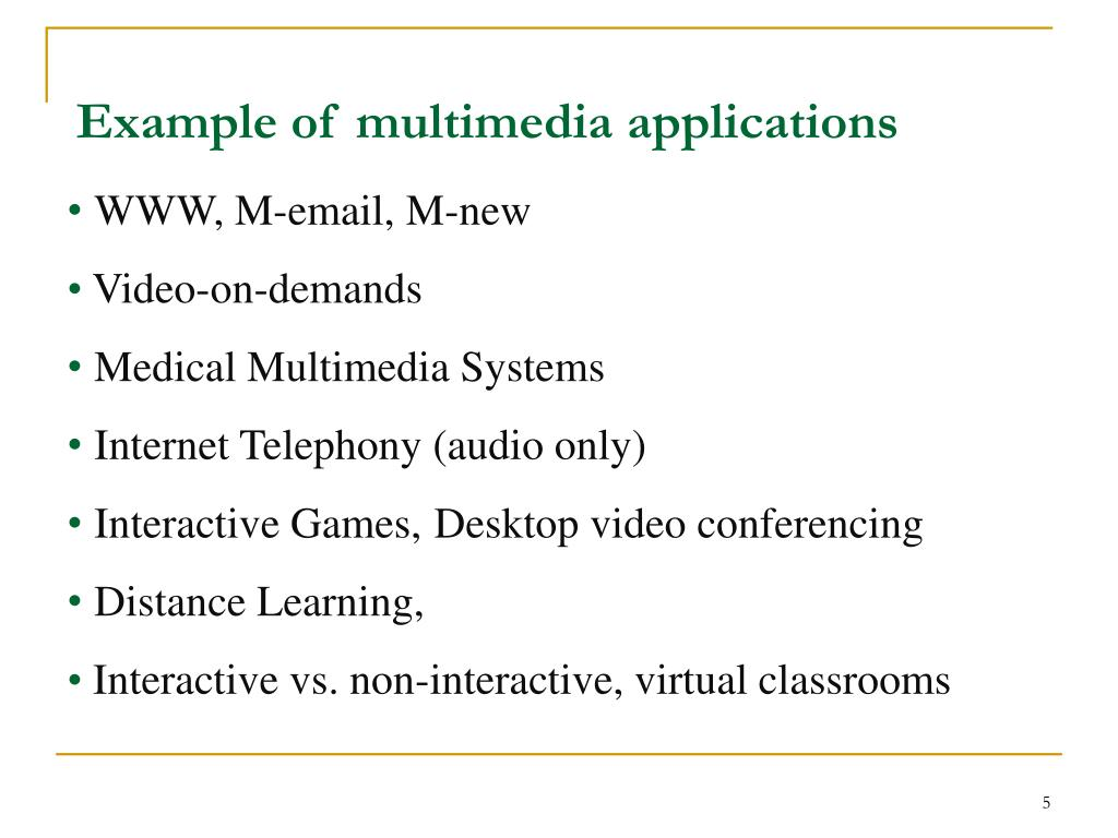 Example of multimedia applications
